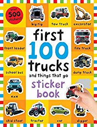 First 100 Stickers: Trucks and Things That Go: Sticker book