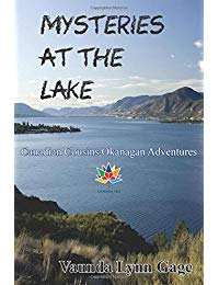 Mysteries at the Lake: Canadian Cousins Okanagan Adventures
