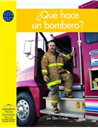 Que Hace un Bombero? = What Does a Firefighter Do?
