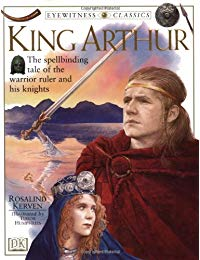 DK Classics: King Arthur (DK Classics)