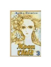Moon Child: VOL 03