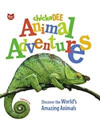 chickaDEE Animal Adventures: Discover the World's Amazing Animals