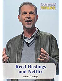 Reed Hastings and Netflix