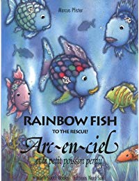 Rainbow Fish to the Rescue! / Arc-en-ciel et le petit poisson perdu
