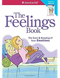 The Feelings Book (Revised): The Care and Keeping of Your Emotions