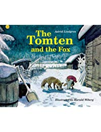 The Tomten and the Fox: From a Poem by Karl-Erik Forsslund