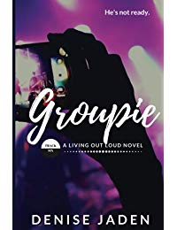 Groupie: Track Six: A Living Out Loud Novel