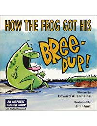 How the Frog Got His BREE-DUP