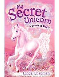 A Touch of Magic (My Secret Unicorn)