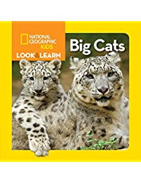 National Geographic Kids Look and Learn: Big Cats