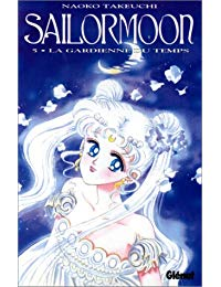 SAILOR MOON T05 - LA GARDIENNE DU TEMPS