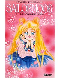 SAILOR MOON T08 - LE LYCEE INFINI