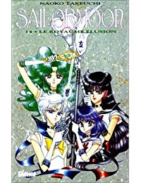 SAILOR MOON T14 - ROYAUME ELUSION