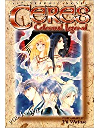 Ceres: Celestial Legend, Volume 1: Aya