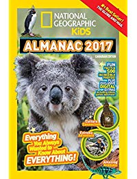 National Geographic Kids Almanac 2017, Canadian Edition: Everything You Always Wanted to Know About Everything!