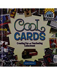 Cool Cards:: Creating Fun and Fascinating Collections!