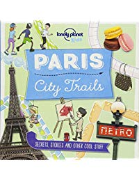 Lonely Planet City Trails - Paris 1st Ed.