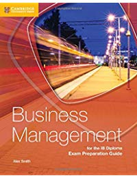 Business Management for the IB Diploma Exam Preparation Guide