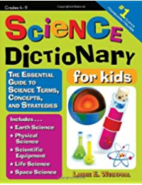 Science Dictionary for Kids: The Essential Guide to Science Terms, Concepts, and Strategies