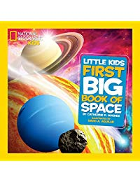 National Geographic Little Kids First Big Book of Space