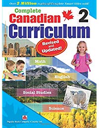 Complete Canadian Curriculum 2 (Revised & Updated): A Grade 2 integrated workbook covering Math, English, Social Studies, and Science
