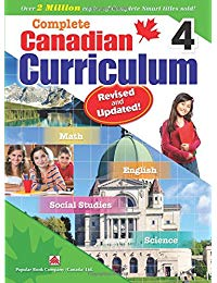Complete Canadian Curriculum 4 (Revised & Updated): A Grade 4 integrated workbook covering Math, English, Social Studies, and Science