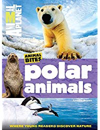 Polar Animals (Animal Planet Animal Bites)