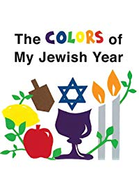Colors Of My Jewish Year, The