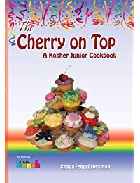 The Cherry on Top: A Kosher Junior Cookbook