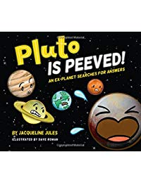 Pluto Is Peeved: An ex-planet searches for answers