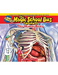 The Magic School Bus Presents: The Human Body