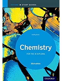 Chemistry Study Guide 2014 edition: Oxford IB Diploma Programme