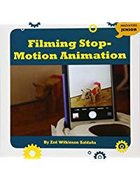 Filming Stop-Motion Animation