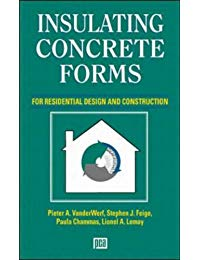 Insulating Concrete Forms for Residential Design and Construction