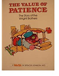 The Value of Patience: The Story of the Wright Brothers
