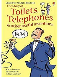 Story Of Toilets, Telephones & Or Useful Inventions