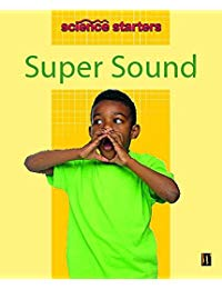 Science Starters: Super Sound