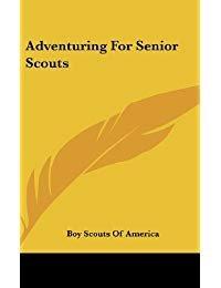 Adventuring for Senior Scouts