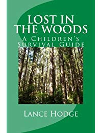 Lost in the woods: A Children's Survival Guide