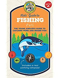 Ranger Rick Kids' Guide to Fishing: The young angler's guide to catching more and bigger fish