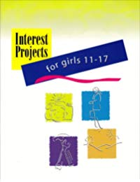 Interest Projects for girls 11-17